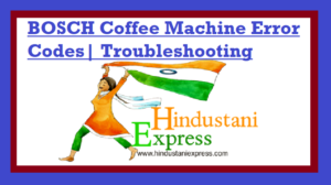 BOSCH Coffee Machine Error Codes| Troubleshooting