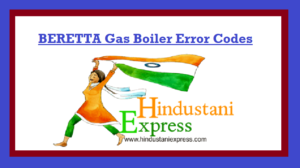 BERETTA Gas Boiler Error Codes| Error Solution