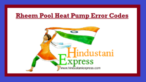 Rheem Pool Heat Pump Error Codes| Troubleshooting